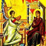 Ευαγγελισμός της Θεοτόκου: Εννέα Σωτήριες Ικεσίες εις την Υπεραγία Θεοτόκο