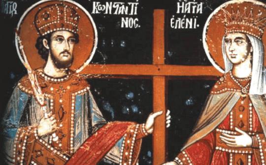 Κωνσταντίνου και Ελένης - γιορτή: Ο Θεός όπλισε με τη δύναμη του Σταυρού τον Άγιο Κωνσταντίνο