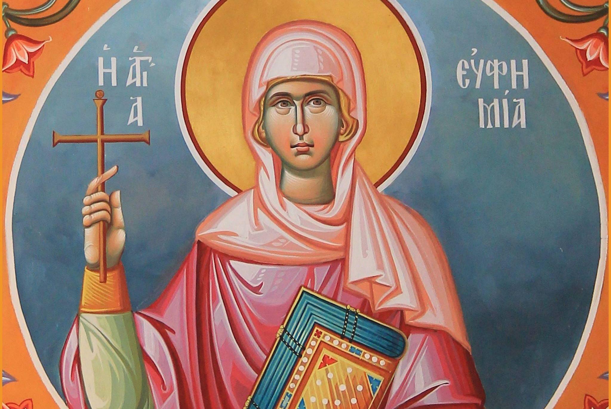Αγία Ευφημία: Ο θαυμαστός βίος της Αγίας - ΕΚΚΛΗΣΙΑ ONLINE
